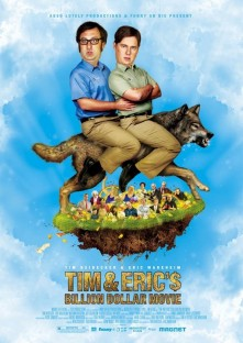 tim-and-erics-billion-dollar-poster